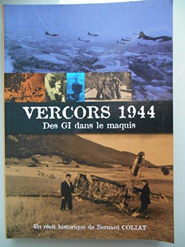 Vercors 1944 : des GI dans le maquis