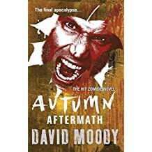 Autumn: Aftermath by David Moody (2012-11-15)