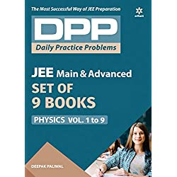 Arihant's Daily Practice Problems (DPP) for Physics for JEE Main & Advanced - Vol. 1 to 9 (Set of 9 books)