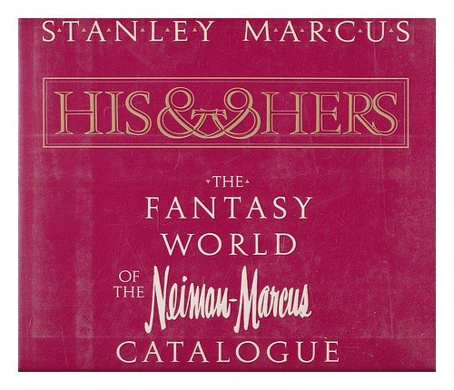 his-hers-the-fantasy-world-of-neiman-marcus-catalogue