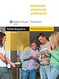 Educación emocional y bienestar (Monografías Escuela Española. Educación al día)