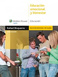 Educación emocional y bienestar (Monografías Escuela Española. Educación al día) (Spanish Edition)