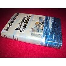 Rendezvous, South Atlantic by Douglas Reeman (1972-02-07)