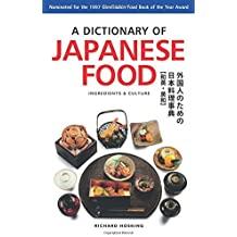 Dictionary of Japanese Food: Ingredients & Culture