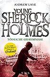 Young Sherlock Holmes 7: Tödliche Geheimnisse