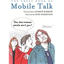The Great Book of Mobile Talk: You Like Mashed Potato, Don't you?