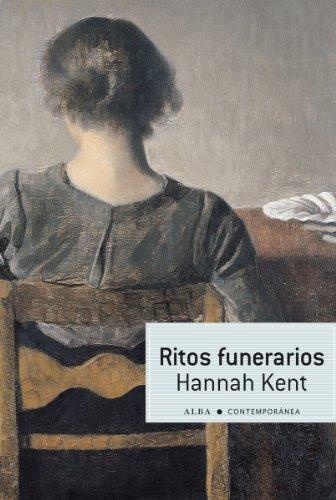 Ritos funerarios (Contemporánea) por Hannah Kent