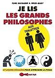 Je lis les grands philosophes aux toilettes: 67 leçons décalées pour apprendre la philo (French Edition)