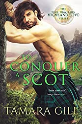 To Conquer a Scot (A Time Traveler's Highland Love)