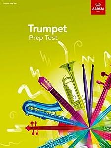 Trumpet Prep Test 2017 (ABRSM Exam Pieces)