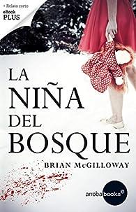 La niña del bosque par Brian McGilloway
