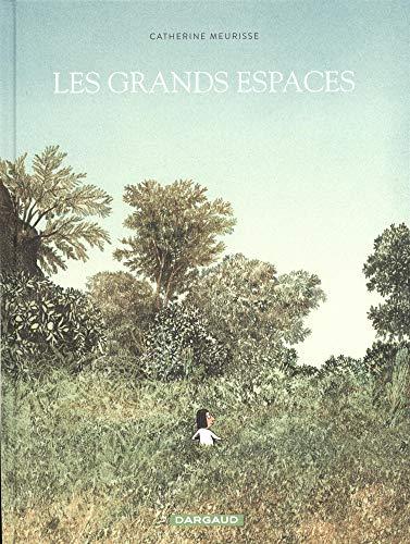 Grands espaces (Les) - tome 0 - Grands espaces (Les) par Meurisse Catherine