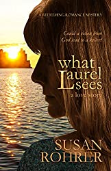 What Laurel Sees: a love story (A Redeeming Romance Mystery)