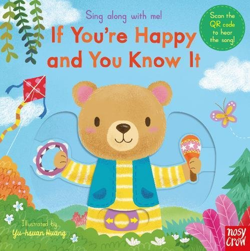 Sing Along With Me! If You're Happy and You Know It por Nosy Crow
