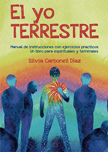 El yo terrestre por Silvia Carbonell Díaz