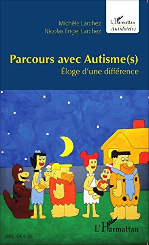 Parcours avec autisme(s) : Eloge d'une diff??rence by Mich??le Larchez (2015-04-07)