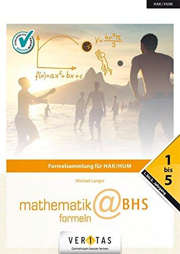 Angewandte Mathematik@HAK: 1.-5. Jahrgang - Mathematik-Formeln@BHS: Buch
