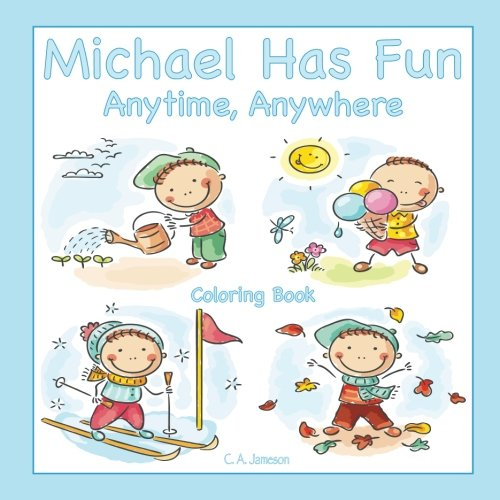 Michael Has Fun Anytime, Anywhere Coloring Book