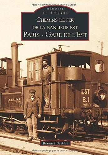 Chemins de fer de la banlieue est - Paris