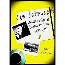 Jim Jarmusch: lecturas sobre el insomnio americano (1980-1991)