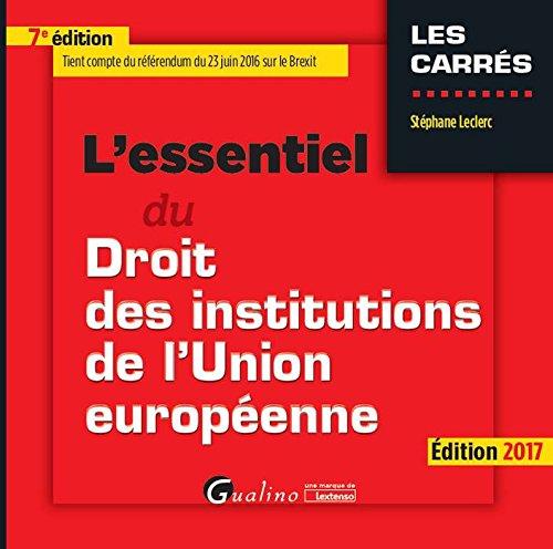 L'essentiel du droit des institutions de l'Union européenne par From Gualino Editeur