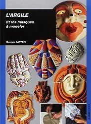 L'argile et les masques à modeler