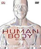 The Human Body Book: The ultimate visual guide to anatomy, systems and disorders (Book & DVD Rom)