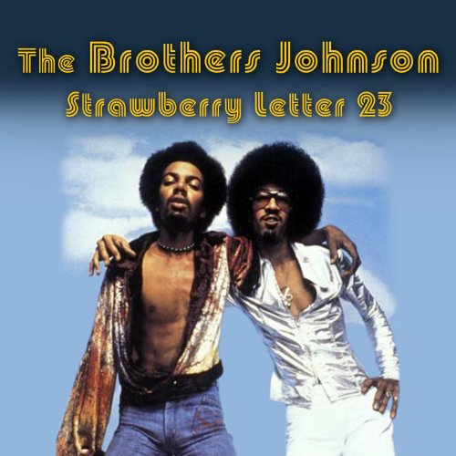 Strawberry Letter 23 (Re-Recorded / Remastered) Johnson Brothers Strawberry