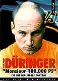 ´Roland Düringer Monsieur 100.000 PS. Ein biographisches Porträt´