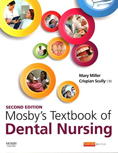 [(Mosby's Textbook of Dental Nursing)] [By (author) Mary Miller ] published on (June, 2015)