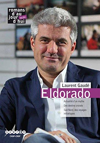 Laurent Gaude Eldorado par