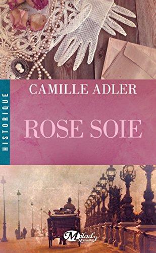 Rose soie par Camille Adler