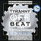 The Tyranny Off The Beat Vol. 5 by Various Artists