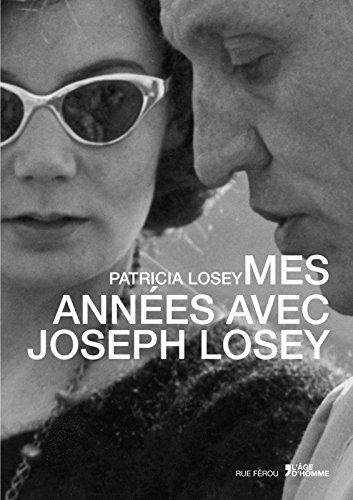 Mes années avec Joseph Losey