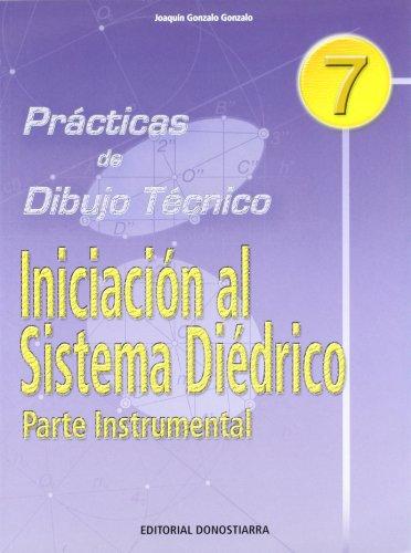 P.D.T. Nº 7: Iniciación al sistema diédrico. Parte instrumental. por Joaquín Gonzalo Gonzalo
