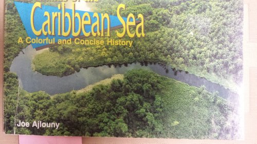 the-islands-of-the-caribbean-sea-a-colorful-and-concise-history
