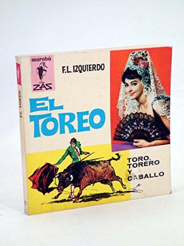 MARABU ZAS 77. EL TOREO