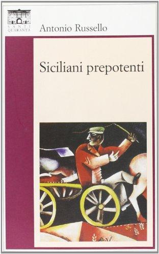 Siciliani prepotenti