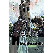 Mittelalteridylle: Anthologie