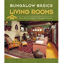 Bungalow Basics: Living Rooms (Pomegranate Catalog) by Paul Duchscherer (2003-08-01)