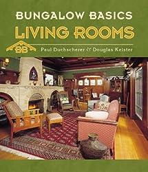 Bungalow Basics: Living Rooms (Pomegranate Catalog) by Paul Duchscherer (2003-08-01)