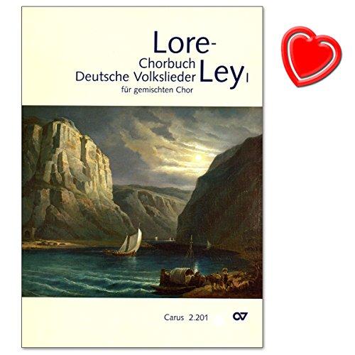 Loreley - Chorbuch Deutsche Volkslieder - für gemischten Chor a cappella - Partitur für Chorleiter (mit ausführlichem Register) - mit bunter herzförmiger Notenklammer (Gemischter Vogel)
