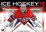Hockey sur glace: Ice Hockey 2016 Calendar