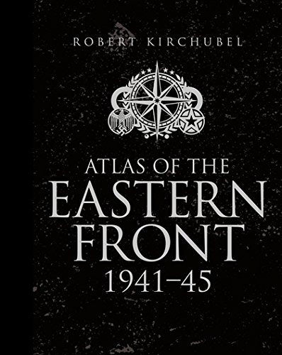 Atlas of the Eastern Front: 1941-45