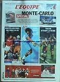 EQUIPE (L') du 18/01/2011 - FOOT / MONTPELLIER- PARIS UNE FINALE EN JEU - MONFILS REMONTE LES MANCHES - RUGBY / TOULON ATTRAPE LA FIEVRE -