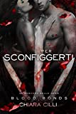 Per Sconfiggerti (Blood Bonds Vol. 6)