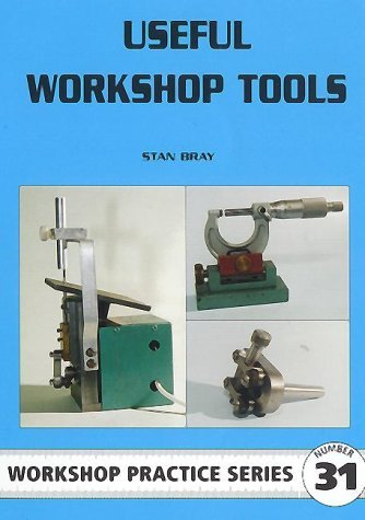 Useful Workshop Tools by Stan Bray (October 19,2000)
