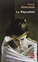 La Repudiee (Ldp Litterature) by Eliette Abecassis (2002-05-05)
