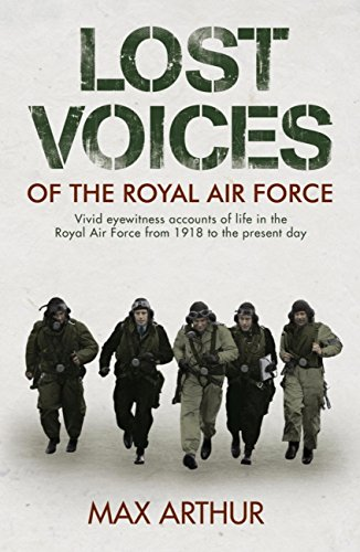 Lost Voices of The Royal Air Force (English Edition) por Max Arthur