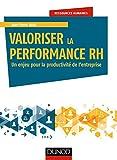 Valoriser la performance RH - Un enjeu pour la productivité de l'entreprise